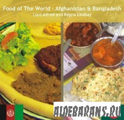 Food of the World – Afghanistan & Bangladesh