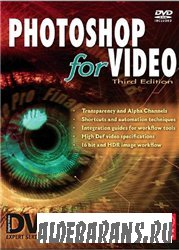 Photoshop for Video, Third Edition