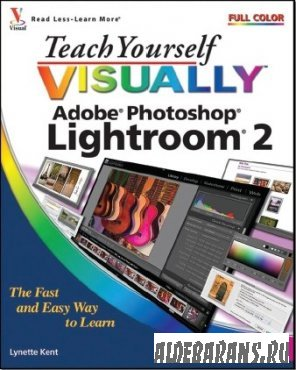 Teach Yourself VISUALLY Adobe Photoshop Lightroom 2
