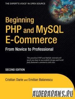Beginning PHP and MySQL E-Commerce