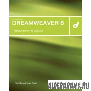 Khristine Annwn Page. Macromedia Dreamweaver 8: Training from the Source. (2006)