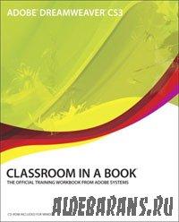 Adobe Dreamweaver CS3. Classroom in a Book (2007)