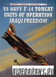 US Navy F-14 Tomcat Units of Operation Iraqi Freedom [Osprey Combat Aircraft 52]