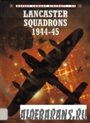 Lancaster Squadrons 1944–45 [Osprey Combat Aircraft 35]
