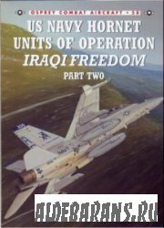 US Navy Hornet Units of Operation Iraqi Freedom (Part Two) [Osprey Combat Aircraft 58]