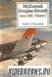 McDonnell Douglas aircraft since 1920. Vol.1