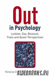 Out in Psychology Lesbian, Gay, Bisexual, Trans and Queer Perspectives