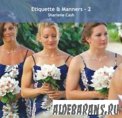 Etiiquette & Manners – book 2