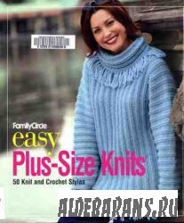 Family Circle Easy Plus-Size Knits: 50 Knit and Crochet Styles