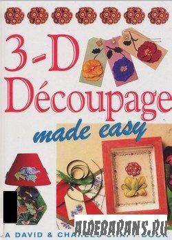3D Decoupage made easy| David & Charles Craft