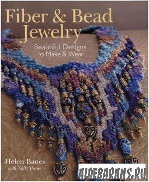 Fiber & Bead Jewelry: Beautiful Designs to Make & Wear